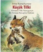 Cover-Bild zu Korschunow, Irina: Kücük Tilki