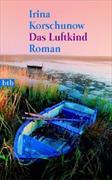 Cover-Bild zu Korschunow, Irina: Das Luftkind