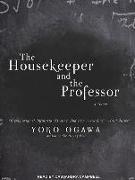 Cover-Bild zu Ogawa, Yoko: The Housekeeper and the Professor