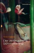 Cover-Bild zu Ogawa, Yoko: Der zerbrochene Schmetterling