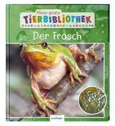 Cover-Bild zu Meine große Tierbibliothek: Der Frosch