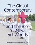 Cover-Bild zu Belting, Hans (Hrsg.): The Global Contemporary and the Rise of New Art Worlds