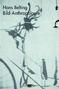 Cover-Bild zu Belting, Hans: Bild-Anthropologie