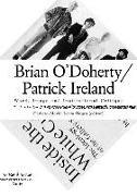 Cover-Bild zu Alberro, Alexander (Ausw.): Brian O'Doherty/Patrick Ireland: Word, Image and Institutional Critique