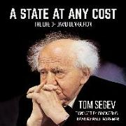 Cover-Bild zu Segev, Tom: A State at Any Cost: The Life of David Ben-Gurion
