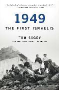 Cover-Bild zu Segev, Tom: 1949 the First Israelis