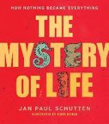 Cover-Bild zu Schutten, Jan Paul: The Mystery of Life