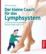 Cover-Bild zu Der kleine Coach für das Lymphsystem von Schulze, Henry
