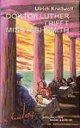 Cover-Bild zu Doktor Luther trifft Miss Highsmith