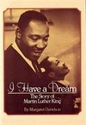 Cover-Bild zu I Have a Dream: The Story of Martin Luther King: The Story of Martin Luther King
