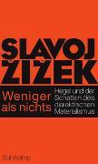 Cover-Bild zu Zizek, Slavoj: Weniger als nichts
