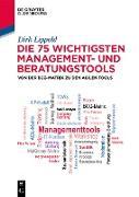 Cover-Bild zu Die 75 wichtigsten Management- und Beratungstools (eBook) von Lippold, Dirk