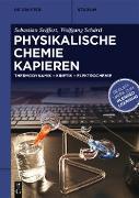 Cover-Bild zu Physikalische Chemie Kapieren (eBook) von Seiffert, Sebastian