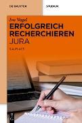 Cover-Bild zu Erfolgreich recherchieren - Jura (eBook) von Vogel, Ivo
