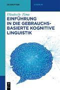 Cover-Bild zu Einführung in die gebrauchsbasierte Kognitive Linguistik (eBook) von Zima, Elisabeth