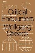 Cover-Bild zu Streeck, Wolfgang: Critical Encounters
