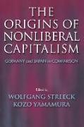 Cover-Bild zu Streeck, Wolfgang (Hrsg.): The Origins of Nonliberal Capitalism