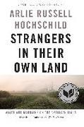 Cover-Bild zu Hochschild, Arlie Russell: Strangers in Their Own Land