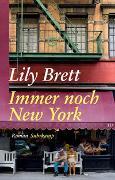 Cover-Bild zu Brett, Lily: Immer noch New York