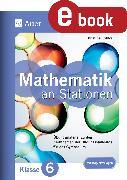 Cover-Bild zu Mathe an Stationen 6 Gymnasium (eBook) von Köhler, Kristina