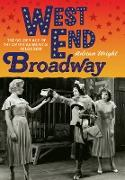 Cover-Bild zu Wright, Adrian: West End Broadway (eBook)