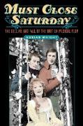 Cover-Bild zu Wright, Adrian: Must Close Saturday (eBook)