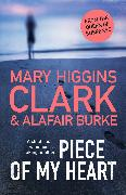 Cover-Bild zu Clark, Mary Higgins: Piece of My Heart