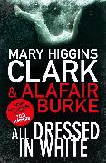 Cover-Bild zu Clark, Mary Higgins: All Dressed In White