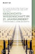 Cover-Bild zu Arendes, Cord: Geschichtswissenschaft im 21. Jahrhundert