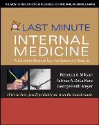 Cover-Bild zu Last Minute Internal Medicine: A Concise Review for the Specialty Boards: A Concise Review for the Specialty Boards von Meyer, George