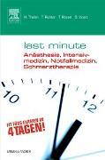 Cover-Bild zu Last Minute Anästhesie, Intensivmedizin, Notfallmedizin, Schmerztherapie von Theilen, Hermann