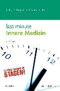 Cover-Bild zu Last Minute Innere Medizin von Rey, Johannes
