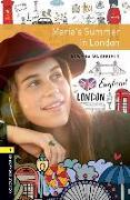 Cover-Bild zu Oxford Bookworms Library: Level 1:: Maria's Summer in London von Wakefield, Rowena