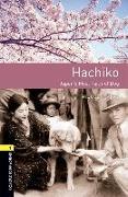 Cover-Bild zu Oxford Bookworms Library: Level 1: Hachiko: Japan's Most Faithful Dog von Irving, Nicole (Nacherz.)