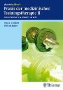 Cover-Bild zu Praxis der medizinischen Trainingstherapie II (eBook) von Diemer, Frank