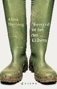 Cover-Bild zu Herbing, Alina: Niemand ist bei den Kälbern