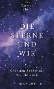 Cover-Bild zu Kluth, Carsten: Die Sterne und wir