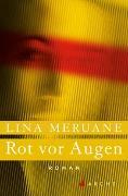 Cover-Bild zu Meruane, Lina: Rot vor Augen