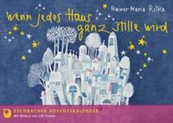 Cover-Bild zu Wenn jedes Haus ganz stille wird von Rilke, Rainer Maria
