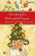 Cover-Bild zu Wunderbare Weihnachtsfrauen von Soganci, Selda Marlin (Illustr.)