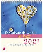 Cover-Bild zu Die schönste Zeit ist heut 2021 von Peters, Claudia (Hrsg.)