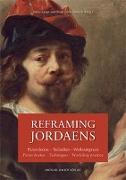 Cover-Bild zu Reframing Jordaens von Lange, Justus (Hrsg.)