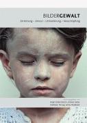 Cover-Bild zu Bildergewalt von Münch, Birgit Ulrike (Hrsg.)