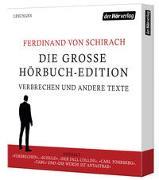 Cover-Bild zu Die große Hörbuch-Edition - Verbrechen und andere Texte von Schirach, Ferdinand von