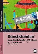 Cover-Bild zu Kunststunden schnell und einfach - 5./6. Klasse (eBook) von Blahak, Gerlinde