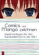 Cover-Bild zu Comics und Manga zeichnen von Blahak, Gerlinde