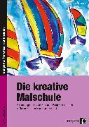 Cover-Bild zu Die kreative Malschule von Blahak, Gerlinde