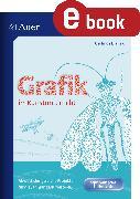 Cover-Bild zu Grafik im Kunstunterricht (eBook) von Blahak, Gerlinde