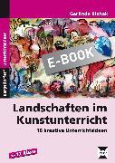 Cover-Bild zu Landschaften im Kunstunterricht (eBook) von Blahak, Gerlinde