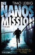 Cover-Bild zu Die Nanos-Mission (eBook) von Leibig, Timo